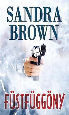 Sandra Brown - FÜSTFÜGGÖNY