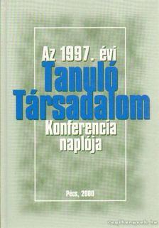Szirtes Gábor - Az 1997. évi Tanuló Társadalom Konferencia naplója [antikvár]