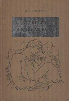 Lawrence D.H. - Szerelem a kazlak közt [antikvár]