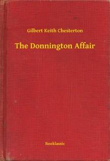 Gilbert Keith Chesterton - The Donnington Affair [eKönyv: epub, mobi]