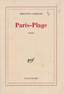 Brigitte Favresse - Paris-Plage [antikvár]
