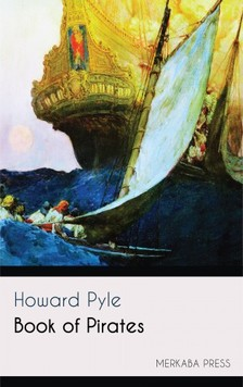 Howard Pyle - Book of Pirates [eKönyv: epub, mobi]