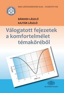 Kajtár László, Bánhidi László - Válogatott fejezetek a komfortelmélet témaköréből