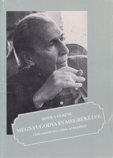 Botka Ferenc - Megnyugodva és megbékélve [antikvár]