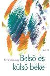 Sri Chinmoy - Belső és külső béke