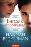 Hannah Beckerman - Bárcsak elmondhatnám [eKönyv: epub, mobi]