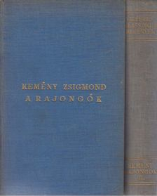 Kemény Zsigmond - A rajongók I-II. kötet [antikvár]