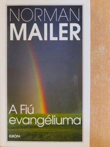 Norman Mailer - A Fiú evangéliuma [antikvár]