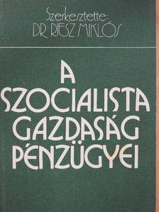 Dobrovits Iván - A szocialista gazdaság pénzügyei [antikvár]