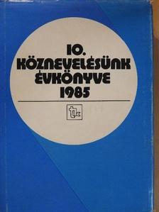 Bakonyi Pál - Köznevelésünk évkönyve 1985. [antikvár]