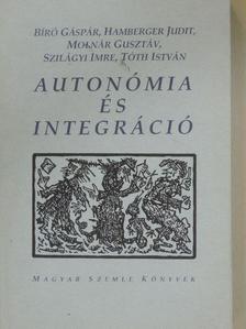 Bíró Gáspár - Autonómia és integráció [antikvár]