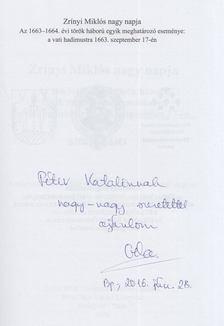 Pálffy Géza - Zrínyi Miklós nagy napja (Dedikált) [antikvár]