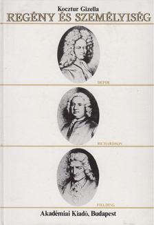 Kocztur Gizella - Regény és személyiség [antikvár]