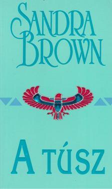 Sandra Brown - A túsz [antikvár]