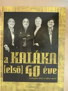 Becze Gábor - A Kaláka (első) 40 éve - DVD-vel [antikvár]