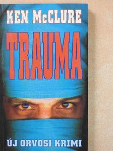 Ken McClure - Trauma [antikvár]