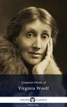 Virginia Woolf - Delphi Complete Works of Virginia Woolf (Illustrated) [eKönyv: epub, mobi]