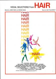 MacDERMOT, GALT - VOCAL SELECTIONS FROM HAIR (J.RADO,G.RAGNI) FOR PIANO, VOCAL AND GUITAR
