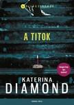 Katerina Diamond - A titok [eKönyv: epub, mobi]