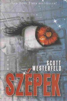 Scott Westerfeld - Szépek [antikvár]