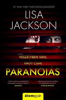 Lisa Jackson - Paranoiás