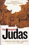 Rodolphe Kasser, Marvin Meyer, Gregor Wurst - The Gospel of Judas [antikvár]
