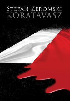 Stefan Zeromski - Koratavasz