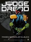 író: Michael Carroll rajz: Henry Flint és mások - Judge Dredd - Dredd bíró: Minden birodalom elbukik