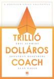 Eric Schmidt, Jonathan Rosenberg, Alan Eagle - Trillió dolláros coach [eKönyv: epub, mobi]