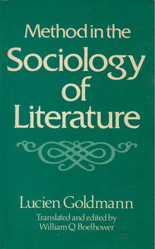 Lucien Goldmann - Method in the Sociology of Literature [antikvár]