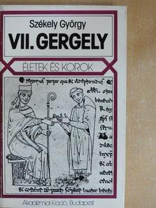 Székely György - VII. Gergely [antikvár]