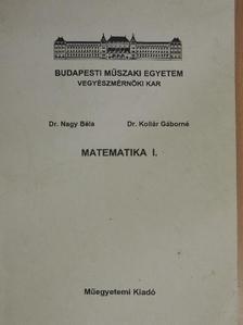 Dr. Kollár Gáborné - Matematika I. [antikvár]