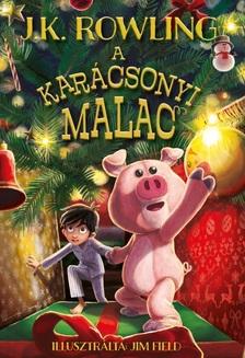 J. K. Rowling - A karácsonyi malac