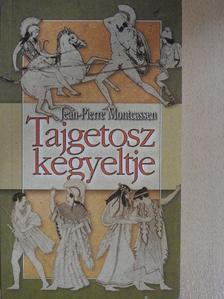 Cselenyák Imre - Tajgetosz kegyeltje [antikvár]