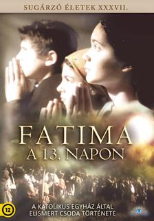 Ian Higgins, Dominic Higgins - FATIMA - A 13. napon