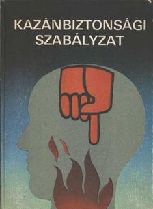 Tóth Károly - Kazánbiztonsági szabályzat [antikvár]