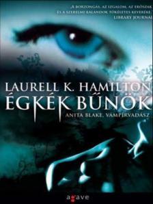 Laurell K Hamilton - ÉGKÉK BŰNÖK - ANITA BLAKE, VÁMPÍRVADÁSZ <!--/H/-->