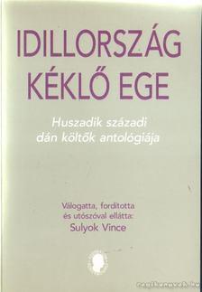 Sulyok Vince - Idillország kéklő ege [antikvár]
