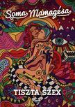 SOMA MAMAG - Tiszta szex - új borító