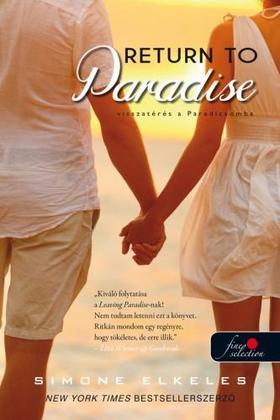 Simone Elkeles - Return To Paradise - Visszatérés a Paradicsomba (Kiűzetés a Paradicsomból 2.)