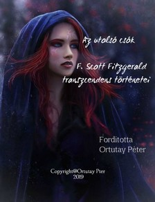 F. Scott Fitzgerald - Az utolsó csók - F. Scott Fitzgerald transzcendens történetei [eKönyv: epub, mobi]