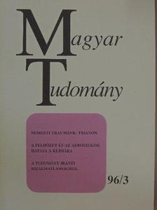 Ádám György - Magyar Tudomány 1996. március [antikvár]