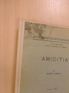 Marót Károly - Amicitia [antikvár]
