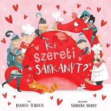 Bianka Schulze - Ki szereti a sárkányt?