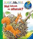 Anne Möller - Hol laknak az állatok?
