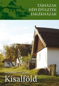 Simányi Frigyes - Tájházak - Kisalföld ***