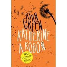 John Green - Katherine a köbön - kötött