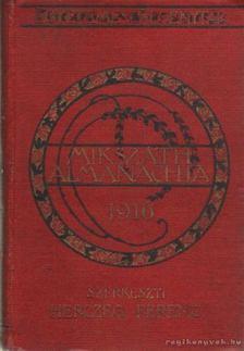 Herczeg Ferenc - Mikszáth alamanachja 1916 [antikvár]