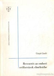 Gáspár László - Bevezetés az emberi erőforrások elméletébe [antikvár]