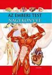 Bobory Gergely - Az emberi test nagykönyve